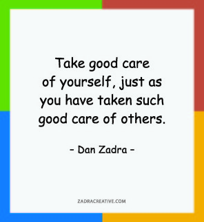 Take good care of yourself