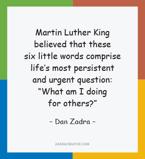 Martin Luther King believed